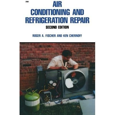 Air Conditioning and Refrigeration Repair 2nd Edition